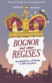 Bognor And Other Regises