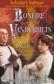 Bonfire Of The Vanderbilts: Scholar'S Edition