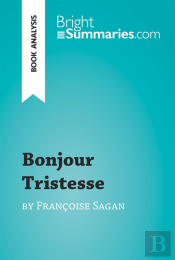 Bonjour Tristesse By Francoise Sagan (Book Analysis)
