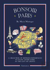Bonsoir Paris (Ang - City Map-Guides )