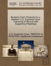 Borden'S Farm Products Co V. Baldwin U.S. Supreme Court Transcript Of Record With Supporting Pleadings