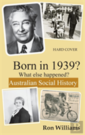 Born In 1939?  What Else Happened?