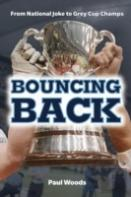 Bouncing Back: From National Joke To Grey Cup Champs