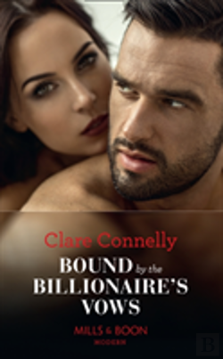 Bertrand.pt - Bound By The Billionaire'S Vows