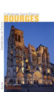 Bourges. Cathedrale Saint-Etienne
