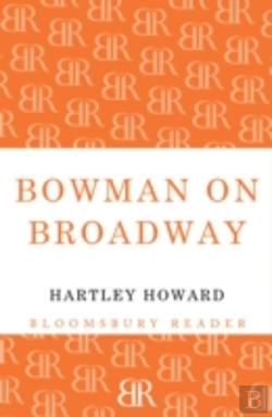 Bertrand.pt - Bowman On Broadway