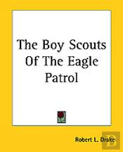 Boy Scouts Of The Eagle Patrol