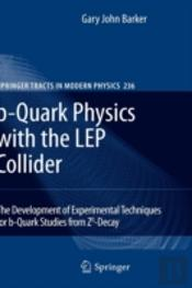 Bquark Physics With The Lep Collider