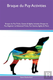 Braque Du Puy Activities Braque Du Puy Tricks, Games & Agility Includes