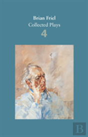 Brian Friel: Collected Plays
