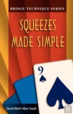 Bertrand.pt - Bridge Technique 9: Squeezes Made Simple