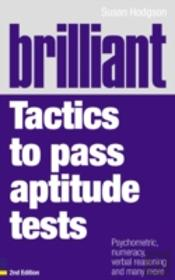 Brilliant Tactics To Pass Aptitude Tests