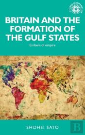 Britain And The Form Gulf States