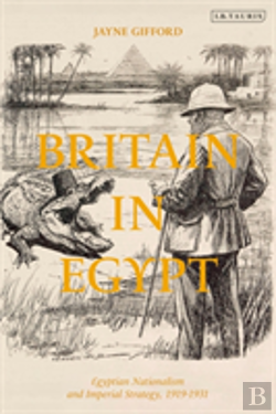 Bertrand.pt - Britain In Egypt Egyptian Nationali