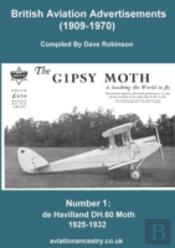 British Aviation Advertisements (1909-1970) Number 1. The Dh.60 Moth