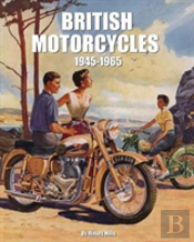 British Motorcycles 1945 1965