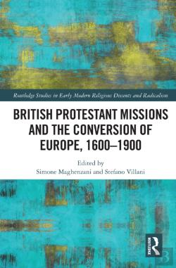 Bertrand.pt - British Protestant Missions And The Conversion Of Europe, 1600-1900