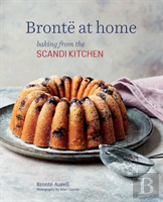 Bronte'S Favourite Bakes From The Scandikitchen
