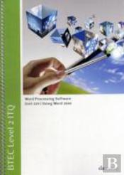 Btec Level 2 Itq - Unit 229 - Word Processing Software Using Microsoft Word 2010