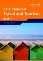 Btec National Travel And Tourismcore And Specialist Units