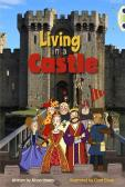 Bug Club Non-Fiction Living In A Castle (Turquoise B)