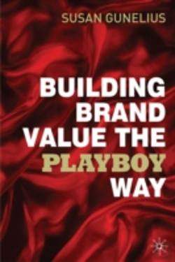 Bertrand.pt - Building Brand Value The Playboy Way