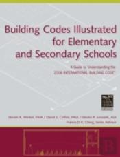 Building Codes Illustrated For Elementary And Secondary Schools