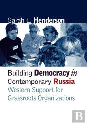 Building Democracy In Contemporary Russia