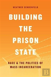 Building The Prison State 8211 Race