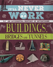 Buildings, Bridges And Tunnels