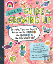 Bunk 9s Guide To Growing Up
