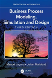 Business Process Modeling, Simulation And Design, Third Edition