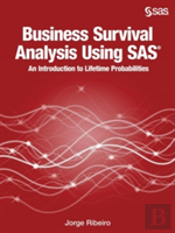 Business Survival Analysis Using Sas