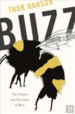 Bertrand.pt - Buzz The Nature & Necessity Of Bees