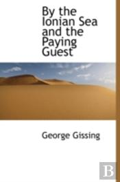 By The Ionian Sea And The Paying Guest