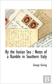 By The Ionian Sea : Notes Of A Ramble In