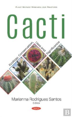 Bertrand.pt - Cacti: Ecology, Conservation, Uses And Significance