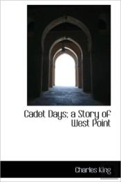 Cadet Days; A Story Of West Point