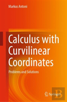 Calculus With Curvilinear Coordinates