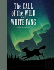 Call Of The Wild' And 'White Fang'