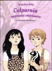Calpurnia L'Apprentie Vétérinaire ; Attention, Mouffettes !