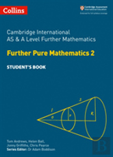 Cambridge As And A Level Further Mathematics Further Pure Mathematics 2 And Further Mechanics Student Book