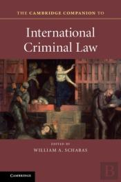 Cambridge Companion To International Criminal Law