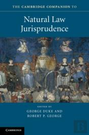 Cambridge Companion To Natural Law Jurisprudence