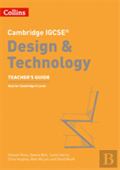 Cambridge Igcse (R) Design And Technology Teacher Guide