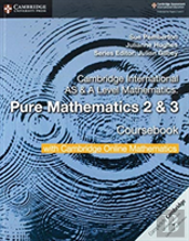 Cambridge International As & A Level Mathematics Pure Mathematics 2 And 3 Coursebook With Cambridge Online Mathematics (2 Years)