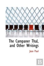 Campaner Thal, And Other Writings