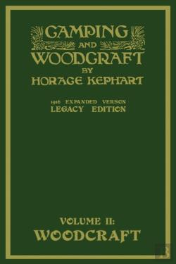 Bertrand.pt - Camping And Woodcraft Volume 2 - The Expanded 1916 Version (Legacy Edition)