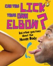 Can You Lick Your Own Elbow & Other Ques