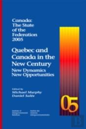 Canada: The State Of The Federation 2005
